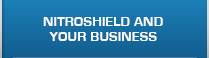 NitroShield and Your Business